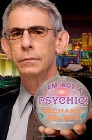 I AM NOT A PSYCHIC!  by Richard Belzer
