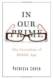 IN OUR PRIME by Patricia Cohen
