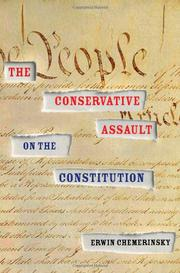 THE CONSERVATIVE ASSAULT ON THE CONSTITUTION by Erwin Chemerinsky