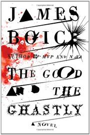 THE GOOD AND THE GHASTLY by James Boice