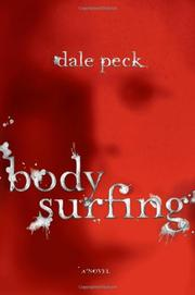 BODY SURFING by Dale Peck