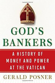 GOD'S BANKERS by Gerald Posner