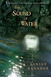 THE SOUND OF WATER by Sanjay Bahadur