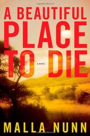 A BEAUTIFUL PLACE TO DIE by Malla Nunn