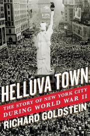 HELLUVA TOWN by Richard Goldstein