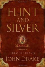 FLINT AND SILVER by John Drake