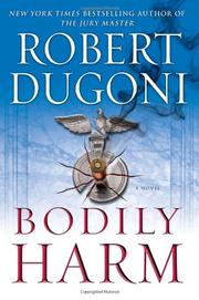 BODILY HARM by Robert Dugoni