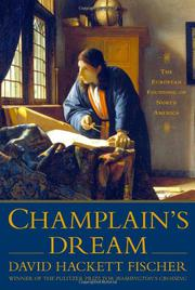 CHAMPLAIN'S DREAM by David Hackett Fischer