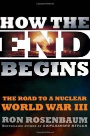 HOW THE END BEGINS by Ron Rosenbaum