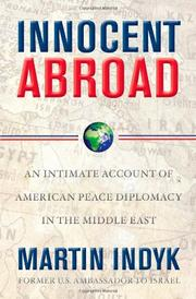 INNOCENT ABROAD by Martin Indyk