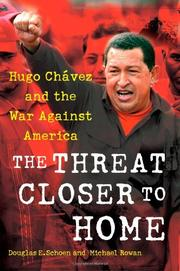 THE THREAT CLOSER TO HOME by Douglas E.  Schoen