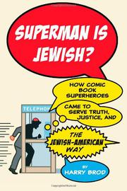 SUPERMAN IS JEWISH? by Harry Brod
