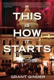 THIS IS HOW IT STARTS by Grant Ginder