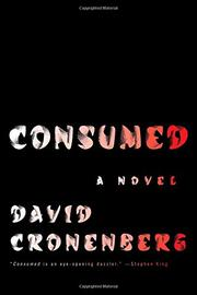 CONSUMED by David Cronenberg