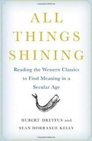 ALL THINGS SHINING by Hubert Dreyfus