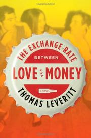 THE EXCHANGE-RATE BETWEEN LOVE AND MONEY by Thomas Leveritt