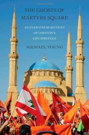 THE GHOSTS OF MARTYRS SQUARE by Michael Young