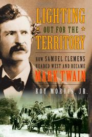 LIGHTING OUT FOR THE TERRITORY by Jr. Morris