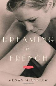 DREAMING IN FRENCH by Megan McAndrew