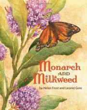 MONARCH AND MILKWEED by Helen Frost