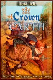 CROWN OF EARTH by Hilari Bell