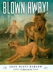 BLOWN AWAY! by Joan Hiatt Harlow