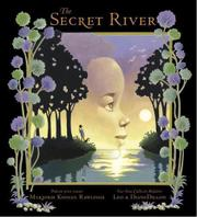 THE SECRET RIVER by Marjorie Kinnan Rawlings