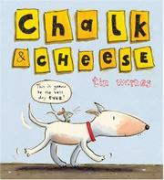 CHALK & CHEESE by Tim Warnes