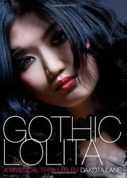GOTHIC LOLITA by Dakota Lane