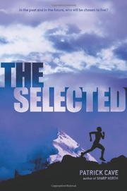 THE SELECTED by Patrick Cave