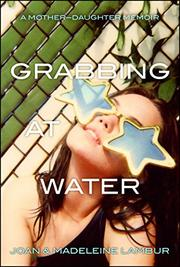 GRABBING AT WATER by Joan Lambur