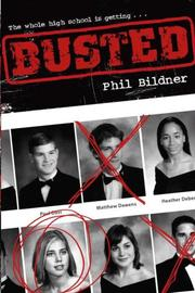 BUSTED by Phil Bildner