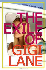 THE EXILE OF GIGI LANE by Adrienne Maria Vrettos