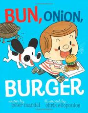 BUN, ONION, BURGER by Peter Mandel