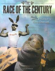 THE RACE OF THE CENTURY by Barry Downard