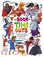 THE BOOK OF TIME-OUTS by Deb Lucke