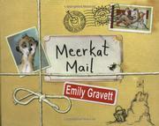 MEERKAT MAIL by Emily Gravett