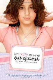THE TRUTH ABOUT MY BAT MITZVAH by Nora Raleigh Baskin
