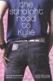 THE STRAIGHT ROAD TO KYLIE by Nico Medina