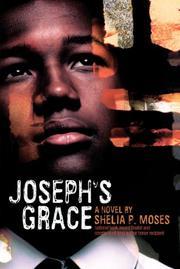JOSEPH'S GRACE by Sheila P. Moses