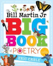 THE BILL MARTIN JR. BIG BOOK OF POETRY by Bill Martin Jr.