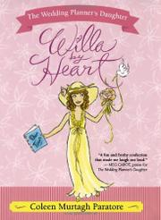 WILLA BY HEART by Coleen Murtagh Paratore