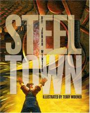 STEEL TOWN by Jonah Winter