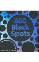 600 BLACK SPOTS by David A. Carter