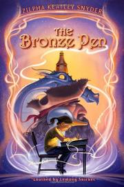 THE BRONZE PEN by Zilpha Keatley Snyder