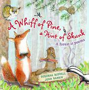 A WHIFF OF PINE, A HINT OF SKUNK by Deborah Ruddell