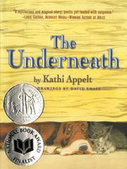 THE UNDERNEATH by Kathi Appelt
