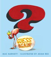 GUESS AGAIN! by Mac Barnett
