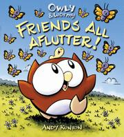 FRIENDS ALL AFLUTTER! by Andy Runton