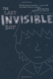 THE LAST INVISIBLE BOY by Evan Kuhlman